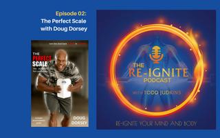 The Re-Ignite Podcast Episode 02