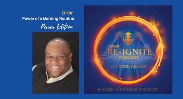 The Re-Ignite Podcast Episode 09