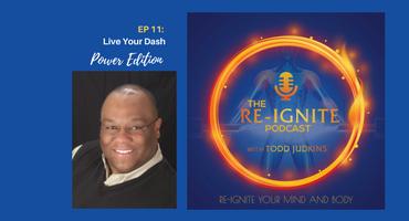 The Re-Ignite Podcast Episode 11