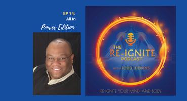The Re-Ignite Podcast Episode 14