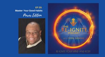 The Re-Ignite Podcast Episode 20